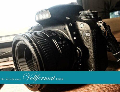 Nikon D750: Die Vorteile einer Vollformat DSLR