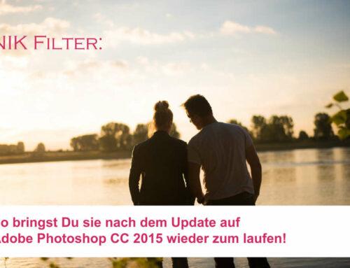 So geht's: Nik Filter unter Adobe CC 2015 wieder zum Laufen bringen